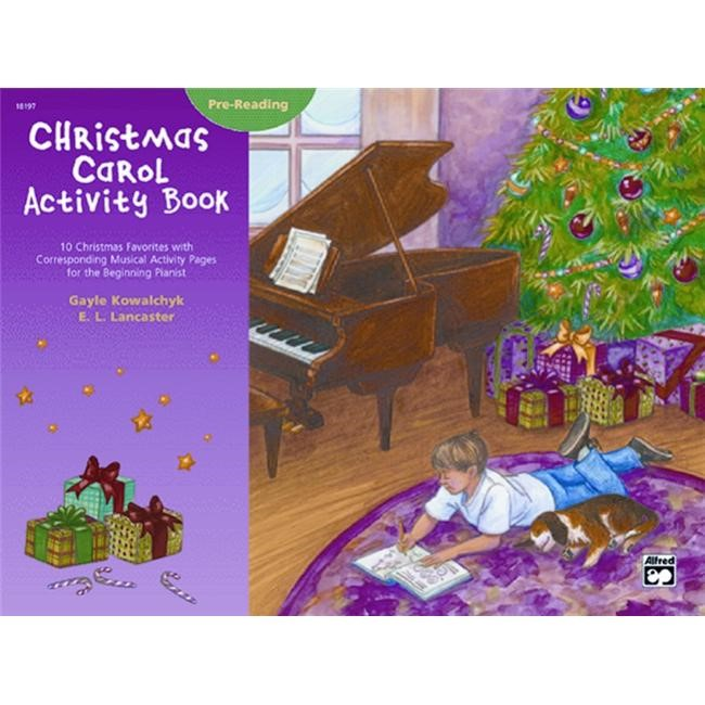 Alfred 00-18197 Christmas Carol Activity Book- Pre-reading - Music Book