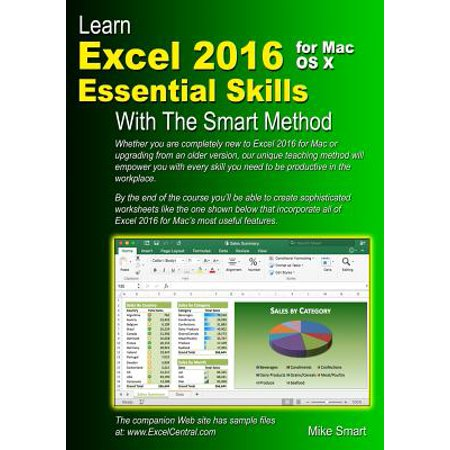 Learn Excel 2016 Essential Skills for Mac OS X with the Smart