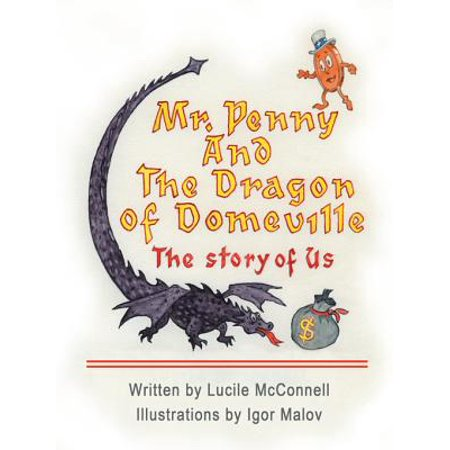 Mr. Penny and the Dragon of Domeville - eBook (The Reluctant Dragon And Mr Toad Show)