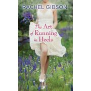 The Art of Running in Heels (Hardcover)(Large Print)