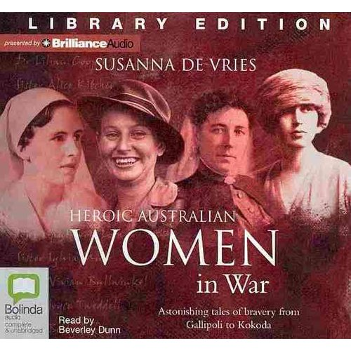 Heroic Australian Women in War: Library Edition