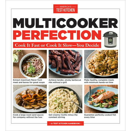 Multicooker Perfection : Cook It Fast or Cook It Slow-You