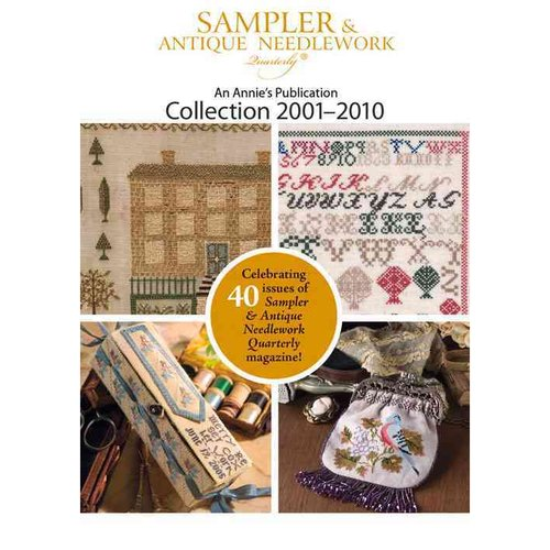 Sampler & Antique Needlework Collection 2001–2010