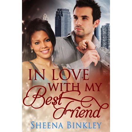 In Love With My Best Friend - eBook