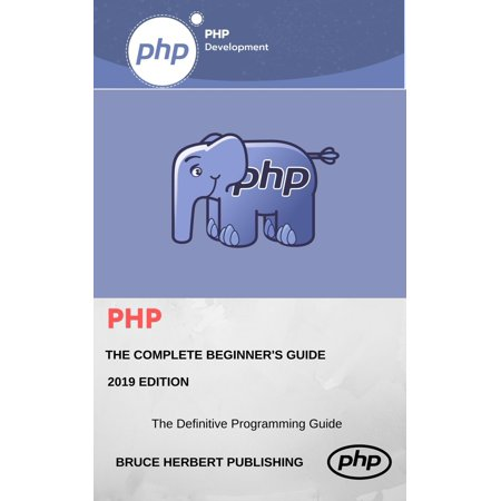 PHP Programming Language. In 8 Hours, For Beginners, Learn Coding Fast! PHP 7 & MySQL Programming Course, For Dummies Book with Hands-On Projects. In Easy Steps! An Ultimate Beginner's Guide!