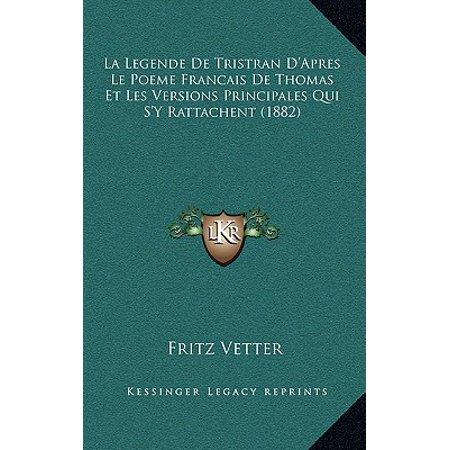 La Legende De Tristran Dapres Le Poeme Francais De Thomas Et Les Versions Principales Qui Sy Rattachent 1882