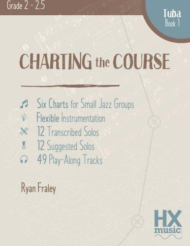 Charting the Course, Tuba Book 1 by