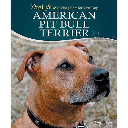 DogLife American Pit Bull Terrier Book, Pit Bulls by TFH Publications