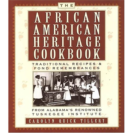The African American Heritage Cookbook : Traditional Recipes & Fond Remembrances from Alabama's Renowned Tuskegee Institute (Fond Ecran Halloween)