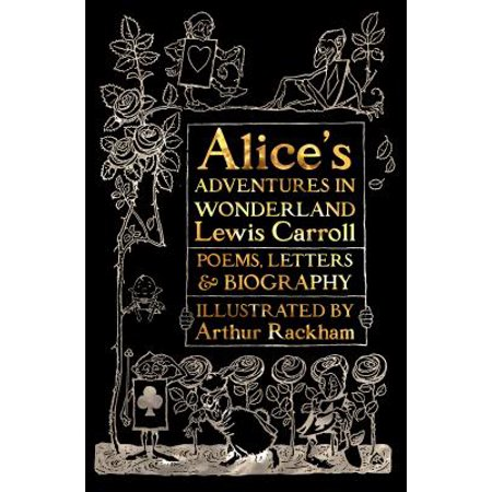 Alice's Adventures in Wonderland : Unabridged, with Poems, Letters & Biography