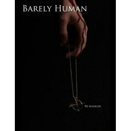 Only Human Saga: Barely Human - eBook