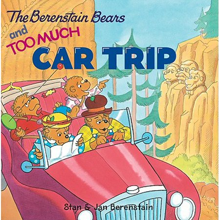 Berenstain Bears (8x8): The Berenstain Bears and Too Much Car Trip (Too Much Pork For Just One Fork)