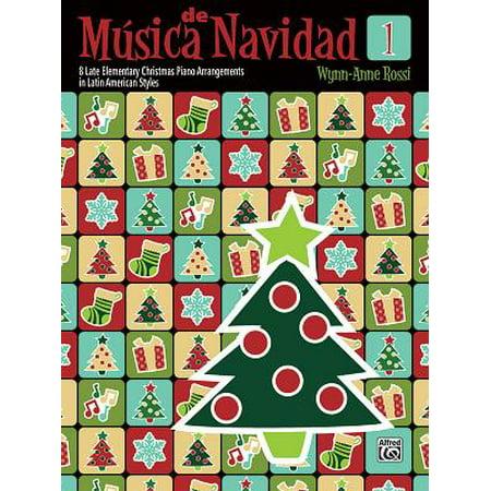M�sica de Navidad, Bk 1 : 8 Late Elementary Christmas Piano Arrangements in Latin American Styles - Musica De Halloween Piano