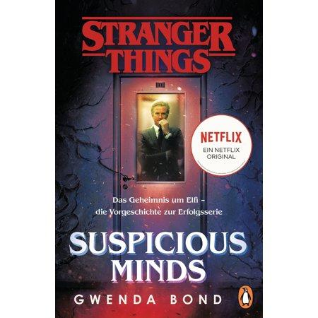 Stranger Things: Suspicious Minds - DIE OFFIZIELLE DEUTSCHE AUSGABE – ein NETFLIX-Original - eBook (Offizielle Indien)