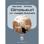 Dinosauri: un viaggio illustrato - eBook