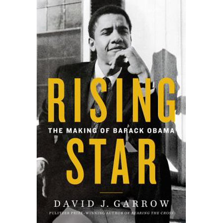 Rising Star : The Making of Barack Obama