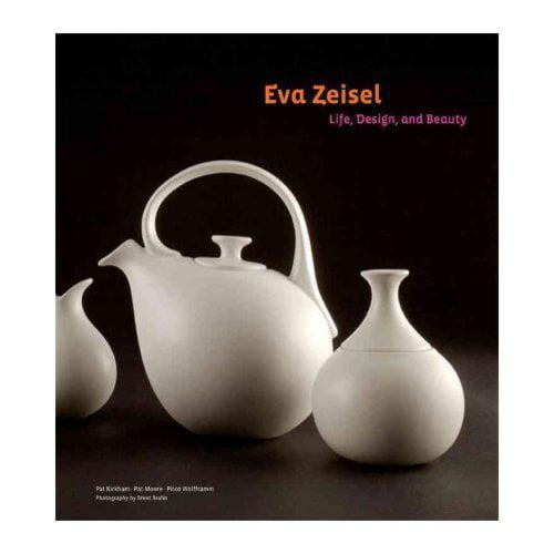 Eva Zeisel Life Design And Beauty
