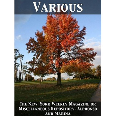 The New-York Weekly Magazine or Miscellaneous Repository. Alphonso and Marina -