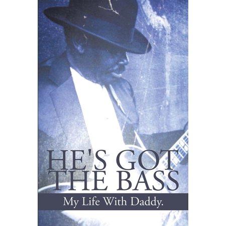 He'S Got the Bass - eBook