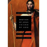 Brother of Jesus, Friend of God : Studies in the Letter of James