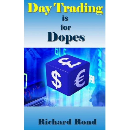 Day Trading is for Dopes - eBook