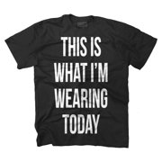 This Is What I'm Wearing Today Funny Picture Shirt Hilarious T-Shirt Tee by Brisco Brands