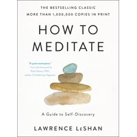 How to Meditate : A Guide to Self-Discovery (Paperback)