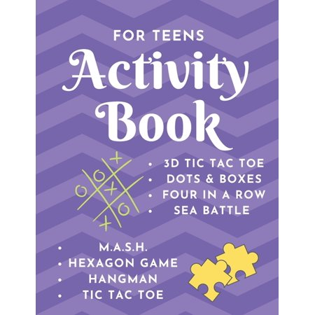 Activity Book - For Teens: Game Notebook - Play with Friends or Alone - Classic Pen & Paper Games - Hangman, MASH, Dots & Boxes, 3D Tic Tac Toe, Sea Battle, Four in a Row, Hexagon Game(8.5 x 11 inches