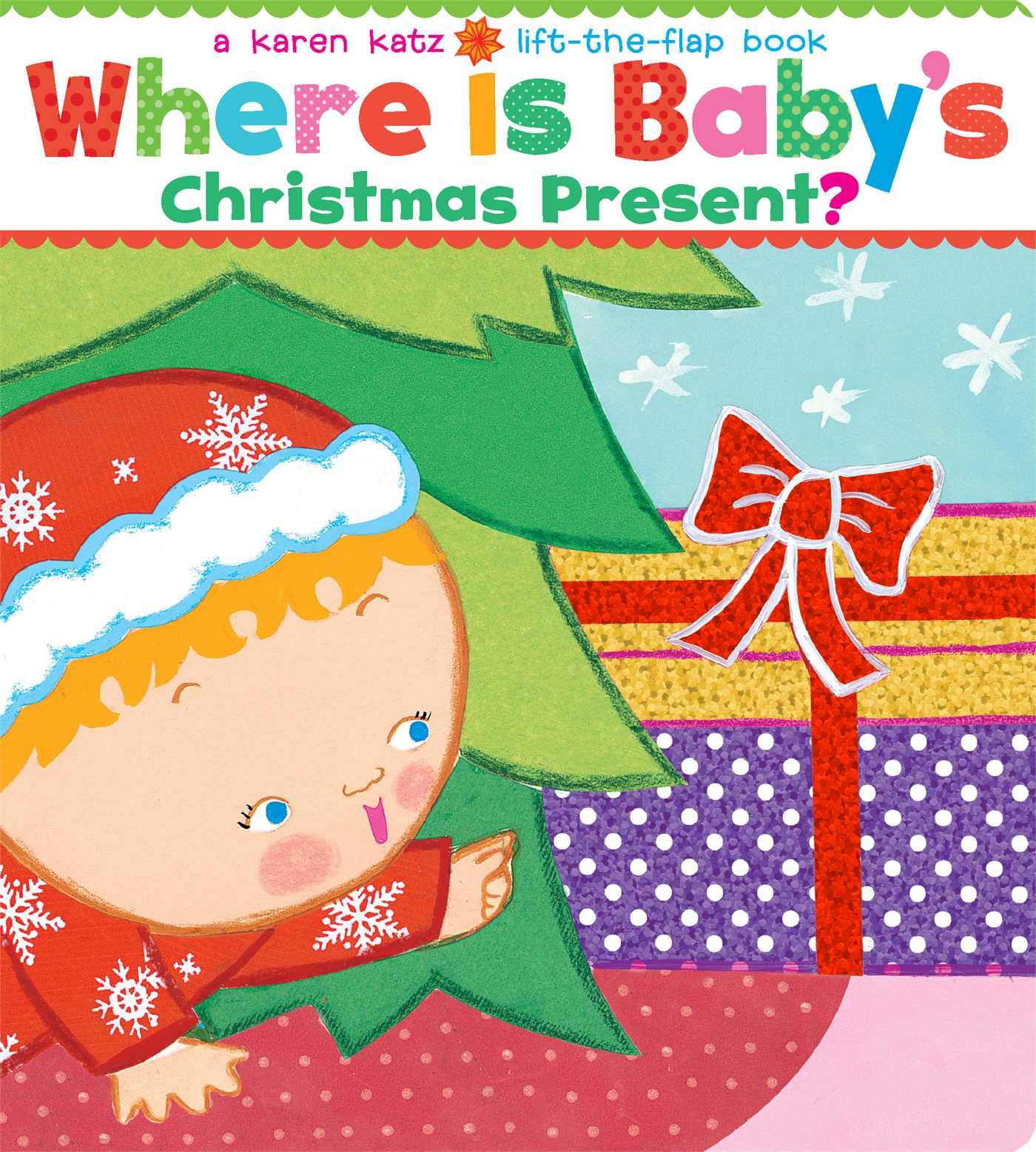 Where Is Baby's Christmas Present? : A Lift-The-Flap Book