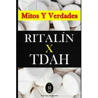 RITALN x TDAH - Mitos y Verdades (Paperback)