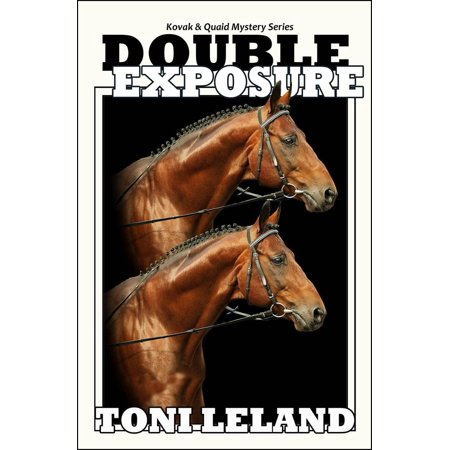 Double Exposure - Kovak & Quaid Horse Mystery Series - eBook