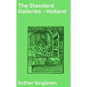 The Standard Galleries - Holland - eBook