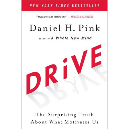 Drive : The Surprising Truth About What Motivates Us (The Truth About The Halloween)