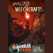 Arrested for Witchcraft! - Audiobook