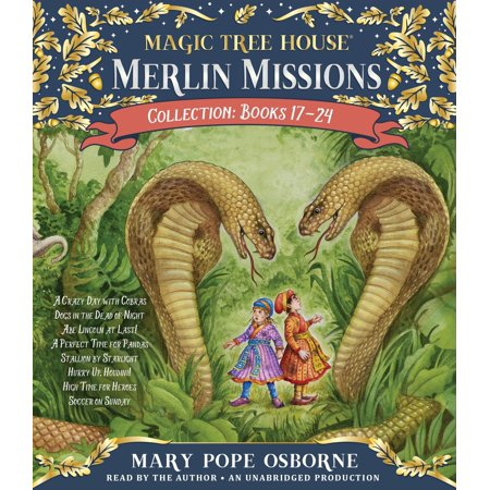Merlin Missions Collection: Books 17-24 : A Crazy Day with Cobras; Dogs in the Dead of Night; Abe Lincoln at Last!; A Perfect Time for Pandas; and
