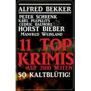 So kaltblütig! 11 Top Krimis auf 2100 Seiten - eBook