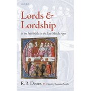 Lords and Lordship in the British Isles in the Late Middle Ages (Hardcover)