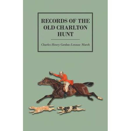 Records of the Old Charlton Hunt - eBook