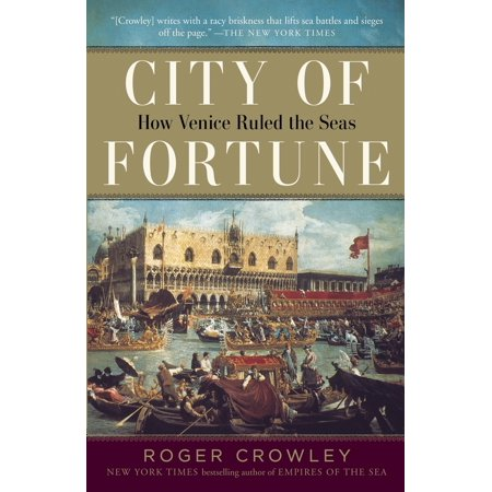 City of Fortune : How Venice Ruled the Seas - City Of Seabrook