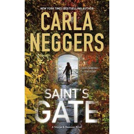 Saint's Gate (Carla Neggers Sharpe And Donovan In Order)