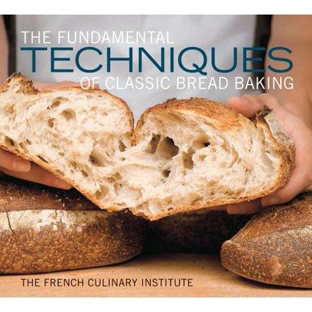 The Fundamental Techniques of Classic Bread