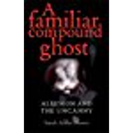 A Familiar Compound Ghost  Allusion And The Uncanny