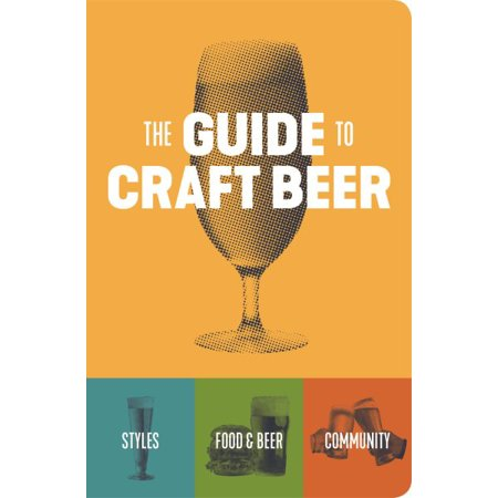 The Guide to Craft Beer (Belgian Beer Guide)
