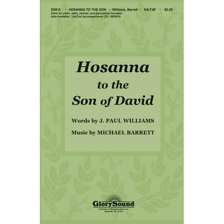 Shawnee Press Hosanna to the Son of David (SA(T)B with violin, clarinet, percussion, cello) SA(T)B by J. Paul