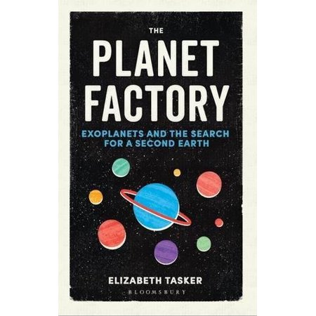 The Planet Factory: Exoplanets and the Search for a Second Earth - image 1 de 1