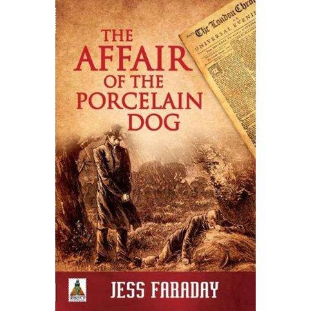 Dot Porcelain (The Affair of the Porcelain Dog - eBook )