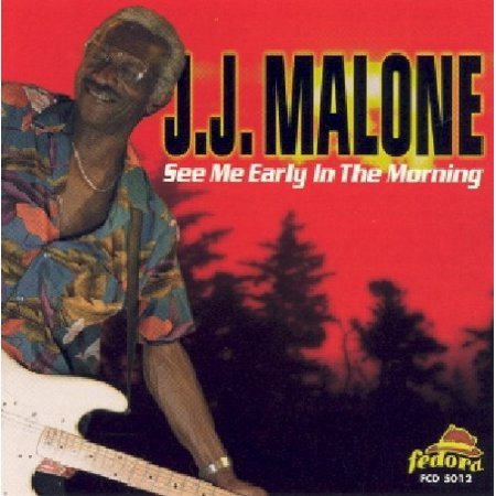 J.J. Malone - See Me Early in the Mornin (CD) - image 1 de 1