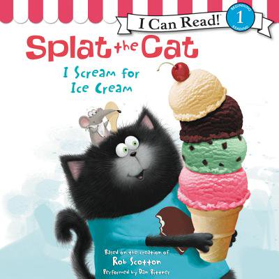 Splat the Cat: I Scream for Ice Cream - - I Is For Ice Cream