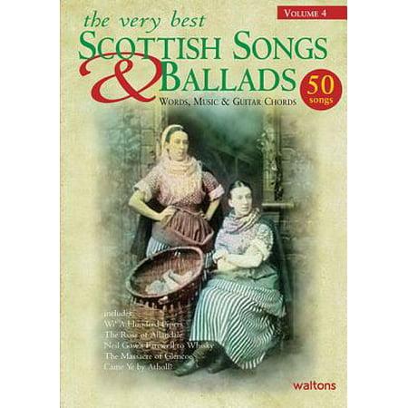 The Very Best Scottish Songs & Ballads, Volume 4 : Words, Music & Guitar
