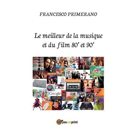 Le meilleur de la musique et du film 80' et 90' - eBook